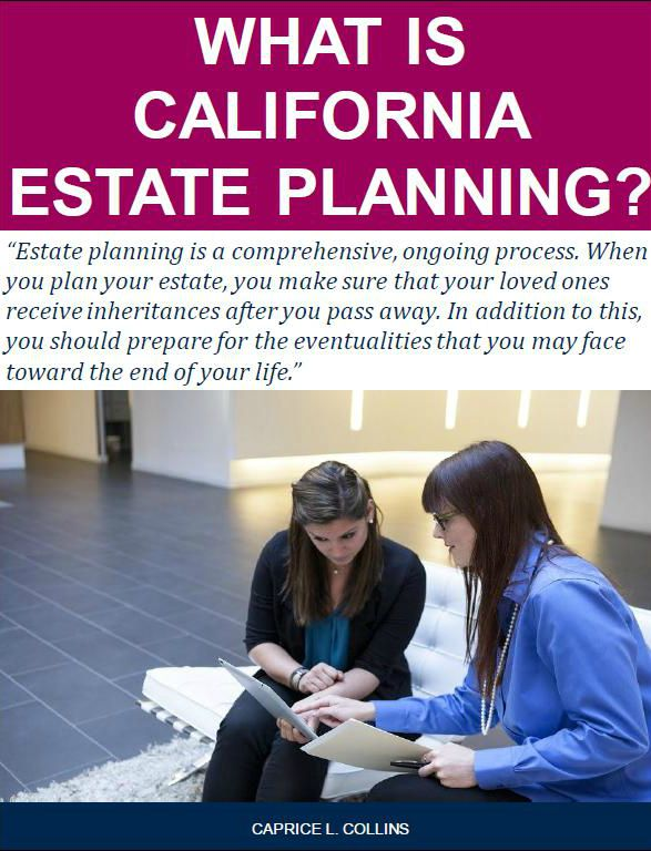 What Is California Estate Planning