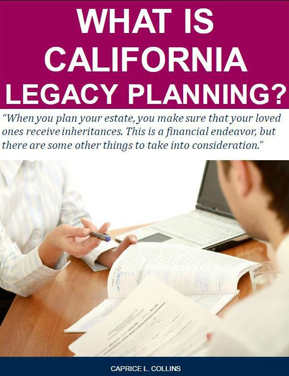 What Is California Legacy Planning